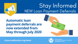 UPDATE: Automatic Loan Payment Deferral Extended May-July 2020